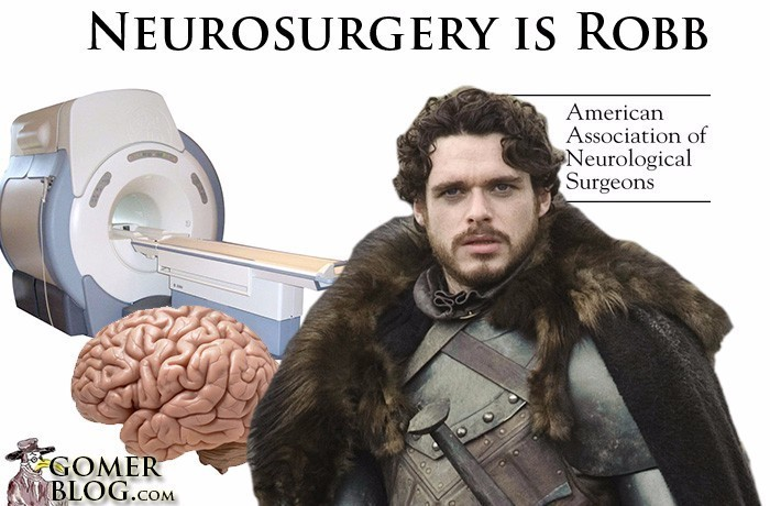 Neurosurgery [Robb Stark] - Very Noble, but one small error has disaterous consequences. Crippling disaster!