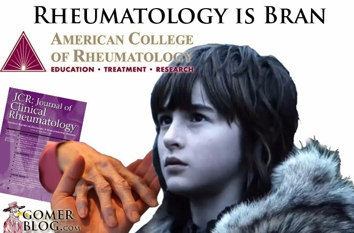Rheumatology [Bran Stark] - Your insights are supernatural to most, but no one really knows what to do with them
