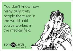 Medical crazy patients